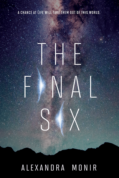 The Final Six | Alexandra Monir