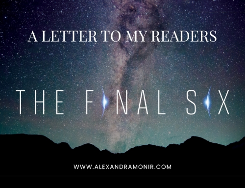 A Letter to My Readers: The Final Six
